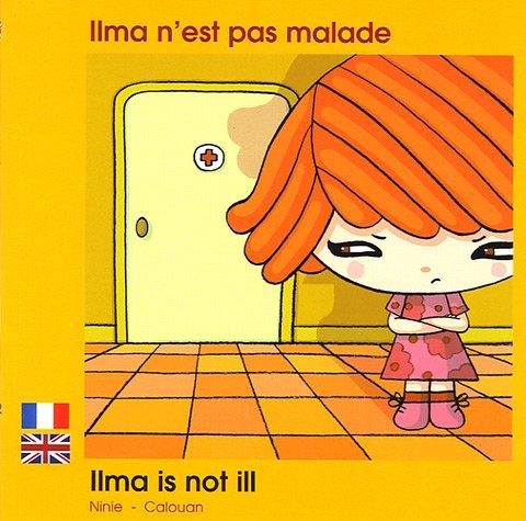 9782919934379: Ilma n'est pas malade: Edition bilingue français-anglais