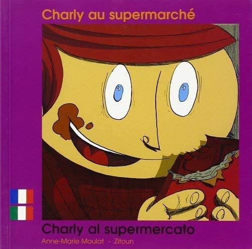 9782919934515: Charly au Supermarche Fr/Italien