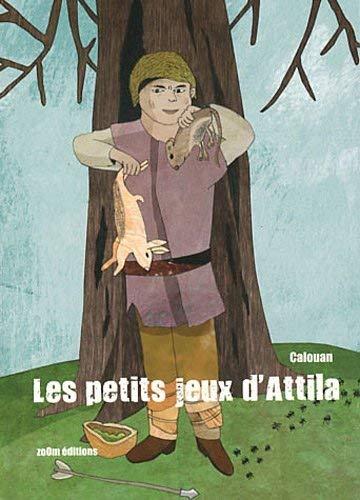 Les Petits jeux d'Attila: Calouan