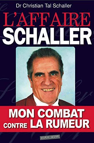AFFAIRE SCHALLER -L-: TAL SCHALLER CHRISTI