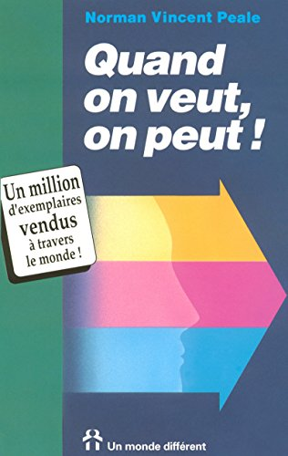 Quand on veut, on peut ! (2920000195) by Peale, Norman Vincent