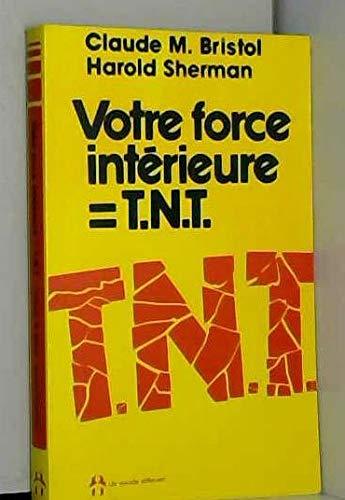 9782920000407: Votre force intérieure = T.N.T.