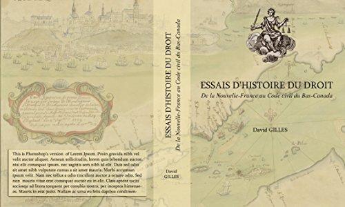 9782920003583: Essai d'histoire du droit: De la Nouvelle-France à la Province de Québec