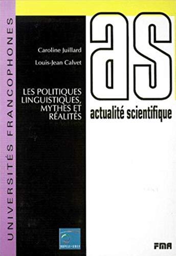 9782920021655: Les politiques linguistiques, mythes et réalités