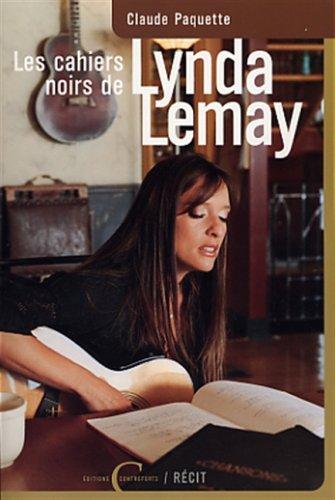 9782920097414: Les cahiers noirs de Lynda Lemay