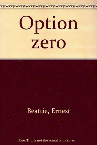 Option zero (French Edition): Beattie, Ernest