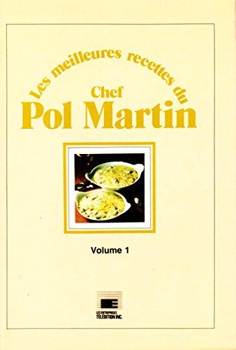 9782920183001 Les Meilleures Recettes Du Chef Pol Martin French
