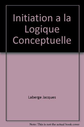 9782920210608: initiation a la logique conceptuelle
