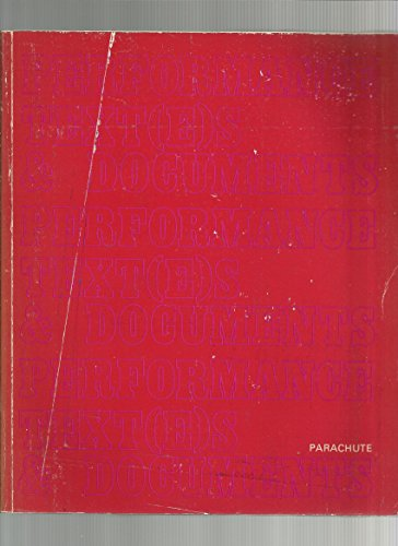 9782920284029: Performance text(e)s & documents: Actes du Colloque Performance et multidisciplinarite, postmodernisme, Montreal, 9, 10, 11 octobre 1980 = ... October 9, 10, 11, 1980 (French Edition)
