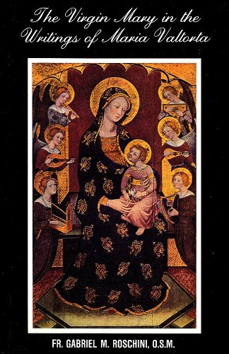 The Virgin Mary in the Writings of: Fr. Gabriel M.