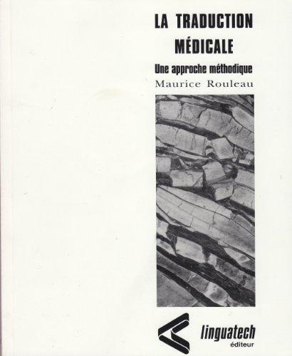 La traduction medical: n/a
