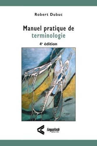 9782920342422: Manuel pratique de terminologie (French Edition)