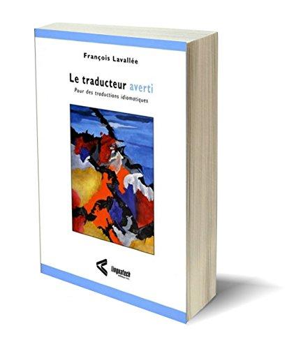 9782920342484: Le Traducteur Averti