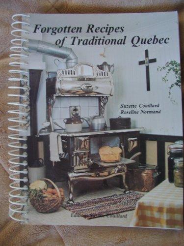 9782920368040: Forgotten Recipes of Traditional Quebec