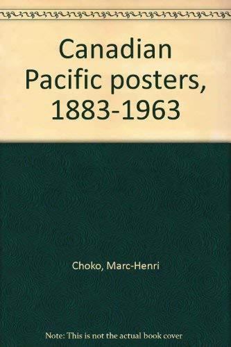 9782920417373: Canadian Pacific posters, 1883-1963