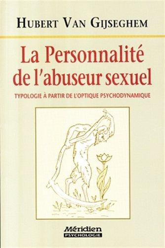 9782920417458: La personnalité de l abuseur sexuel