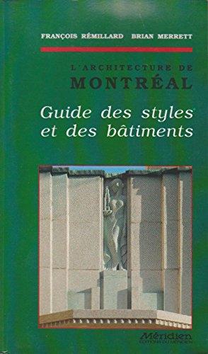 9782920417649: L'Architecture de Montreal: Guide des Styles et des Batiments