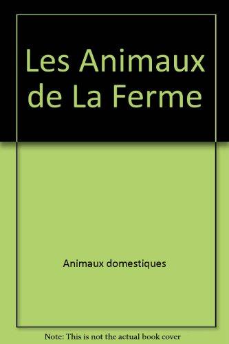 Les Animaux de La Ferme (Collection Plume: Beaudin, Louise