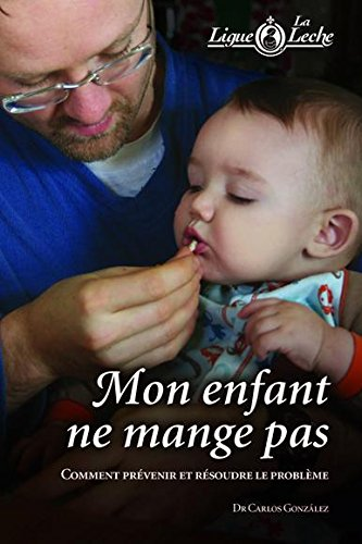 9782920524200: Mon enfant ne mange pas