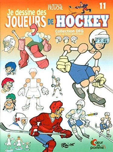 Je dessine des joueurs de hockey - N° 11: Prouche
