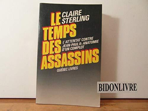 Le Temps Des Assassins/l'attentat contre Jean-Paul II: Claire Sterling, Claudia