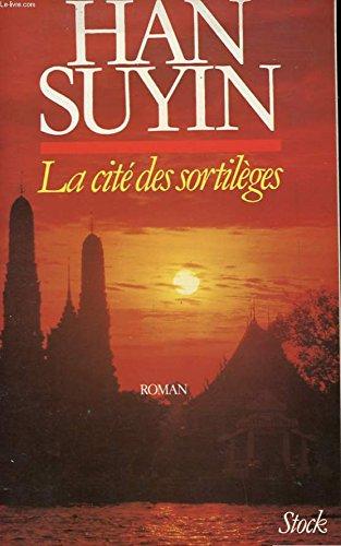 9782920596092: La cité des Sortilèges