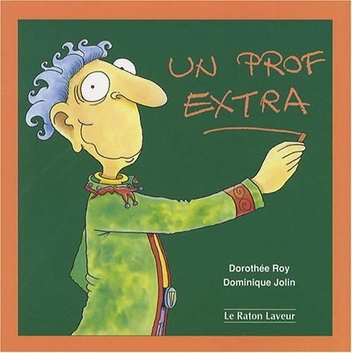 9782920660328: Un prof extra