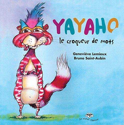 9782920660526: Yayaho le Croqueur de Mots