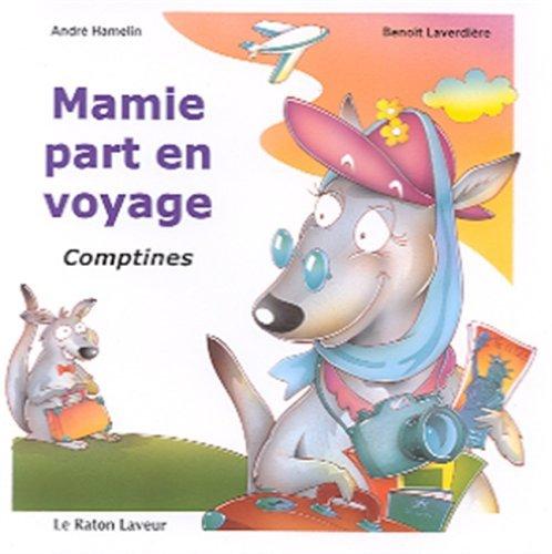 Mamie Part en Voyage: Hamelin Andre Laverd