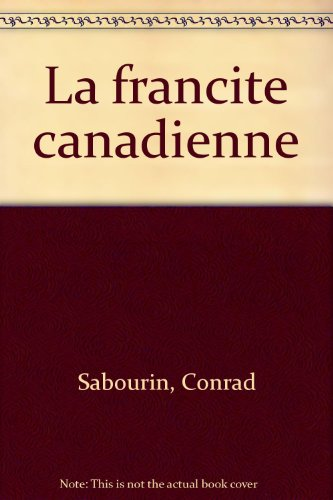 9782920826007: La francite canadienne (French Edition)