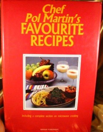 9782920845008: Chef Pol Martin's Favourite Recipes