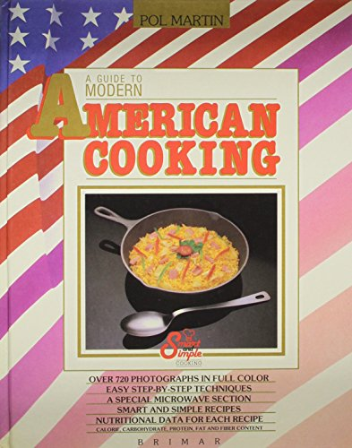 9782920845527: A Guide to Modern American Cooking