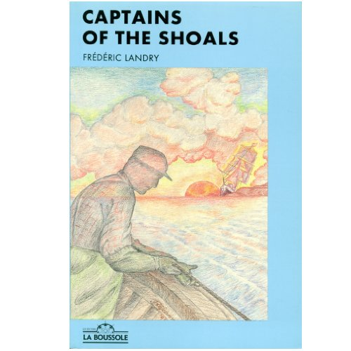 9782920902046: Captains of the Shoals [Taschenbuch] by Landry, Frederic
