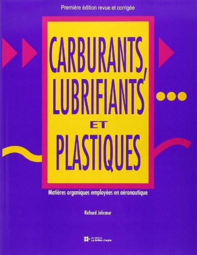 9782920922730: carburants lubrifiants et plastiques