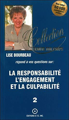 RESPONSABILITE L ENGAGEMENT ET LA CULPAB: BOURBEAU LISE