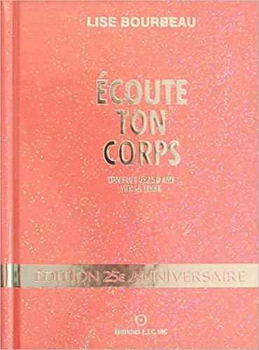 9782920932371: Ecoute Ton Corps - Edition Limitee 25eme Anniversaire