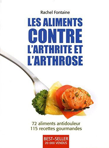 9782920943957: Les aliments contre l'arthrite et l'arthrose (French Edition)