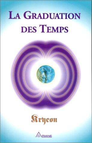9782920987173: La Graduation des Temps