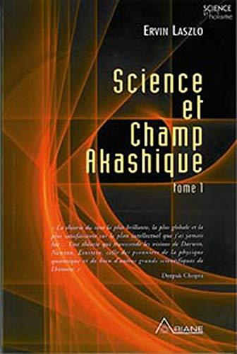 SCIENCE ET CHAMP AKASHIQUE T1: LASZLO ERVIN