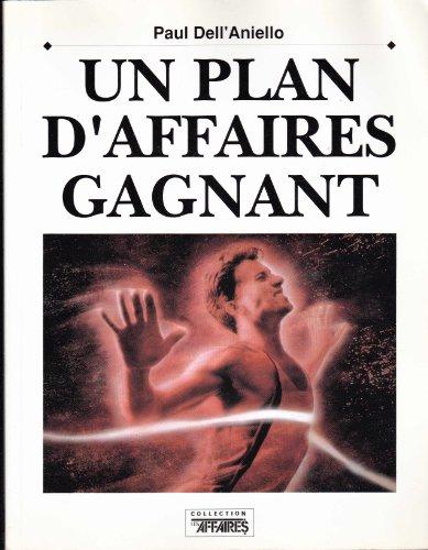 9782921030571: Un Plan d Affaire Gagnant