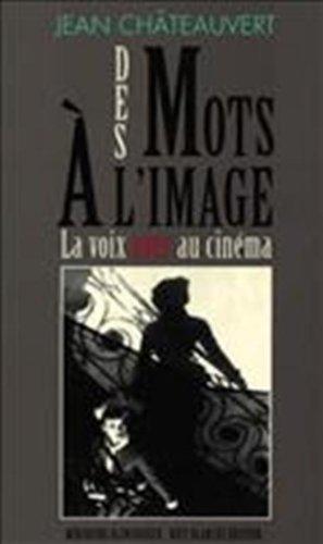 Des mots à l'image la voix over au cinéma Chateauvert, Jean