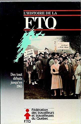 FTQ: Des milliers d'histoires qui faconnent l'histoire: n/a