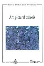 9782921114684: Art pictural zaïrois (Les Nouveaux cahiers du CELAT) (French Edition)