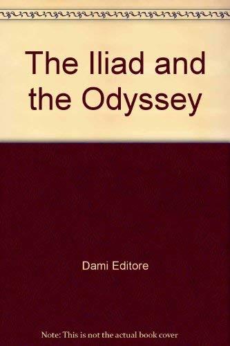 The Iliad and the Odyssey: Editore, Dami