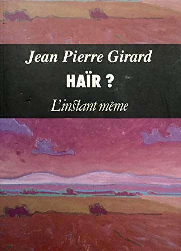 Hair?: Nouvelles (French Edition): Girard, Jean Pierre