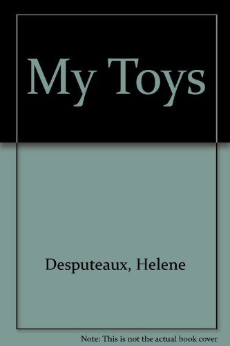 My Toys (2921198266) by Helene Desputeaux