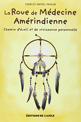 9782921222938: Roue de médecine Amérindienne
