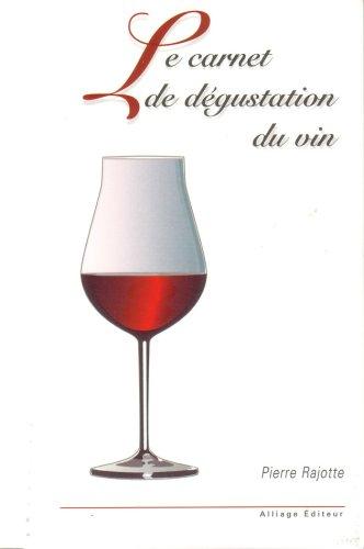 9782921327596: le carnet de dégustation du vin