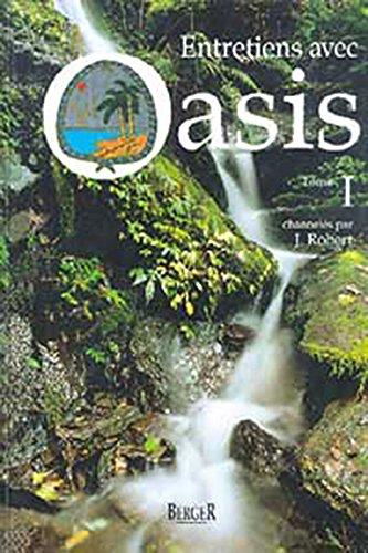 9782921416054: Entretiens avec Oasis, tome 1