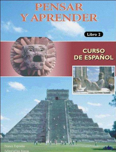 9782921445061: Pensar Y Aprender Libro 2: Curso De Espanol